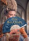 The Bad Queen by Carolyn Meyer