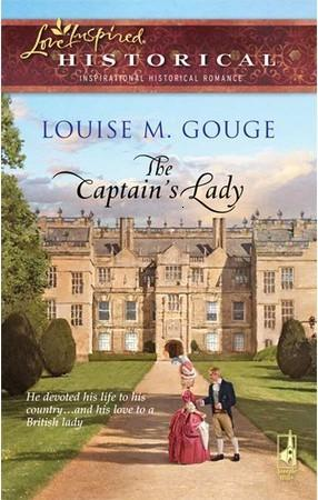 The Captain's Lady by Louise M. Gouge