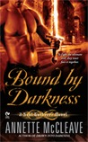 Bound By Darkness (Soul Gatherer, #2)