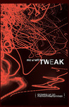 Tweak: Growing Up On Methamphetamines