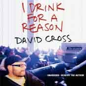 I Drink for a Reason by David  Cross
