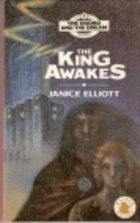 The King Awakes by Janice Elliott