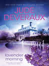 Lavender Morning: A Novel