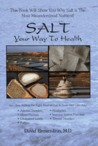 Salt: Your Way to Health