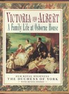 Victoria and Albert by Sarah Ferguson