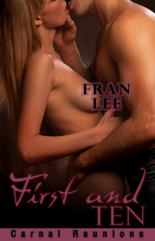 First and Ten by Fran Lee