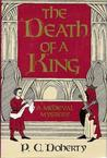 The Death of a King by Paul Doherty