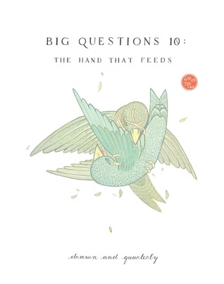 Big Questions #10: The Hand That Feeds