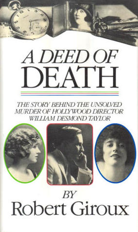 A Deed Of Death by Robert Giroux
