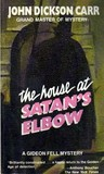 The House at Satan's Elbow (Dr. Gideon Fell, #21)
