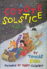 A Coyote Solstice Tale by Thomas King