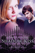 Shadow Kiss (Vampire Academ...