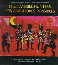 Los Cazadores Invisibles by Harriet Rohmer