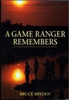 A Game Ranger Remembers