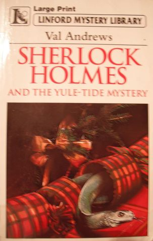 Sherlock Holmes And The Yule Tide Mystery
