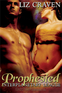 Prophesied (Interplanetary League, #1)