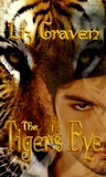 The Tiger's Eye (Tiger, #1)