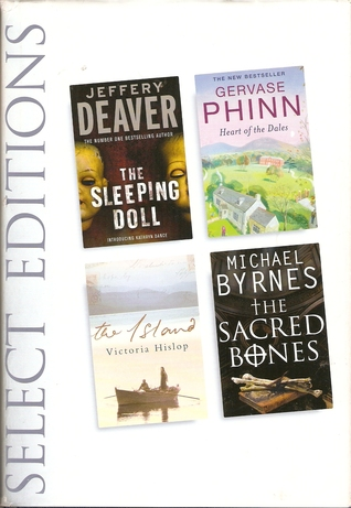 Select Editions: The Sleeping Doll, Heart of the Dales, The Island, The Sacred Bones