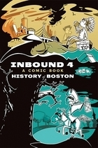 Inbound 4 by Boston Comics Roundtable