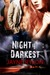 Night is Darkest (Men in Bl...