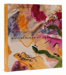 Watercolors by Kandinsky at the Guggenheim Museum by Susan B. Hirschfield