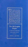 The Old English Elegies: A Critical Edition and Genre Study