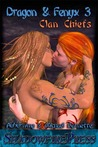 Clan Chiefs (Dragon & Fenyx, #3)