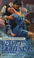 Velvet Lightning (The Delaneys, #11) by Kay Hooper