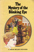 Mystery of the Blinking Eye (Trixie Belden #12)