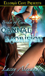 Carnal Sacrifice (Brides of Caralon, #3)