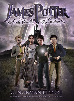 James Potter and the Vault of Destinies by G. Norman Lippert