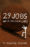 29 Jobs and a Million Lies