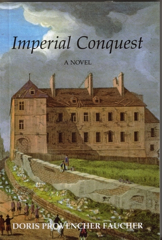 Imperial Conquest by Doris Provencher Faucher