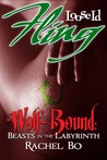Beasts in the Labyrinth (Wolf Bound, #1)