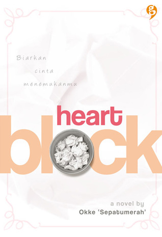 Heart Block by Okke Sepatumerah