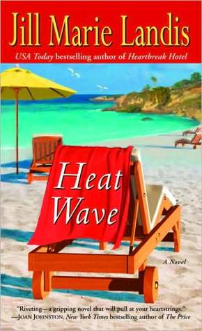 Heat Wave by Jill Marie Landis