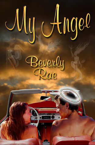 My Angel by Beverly Rae