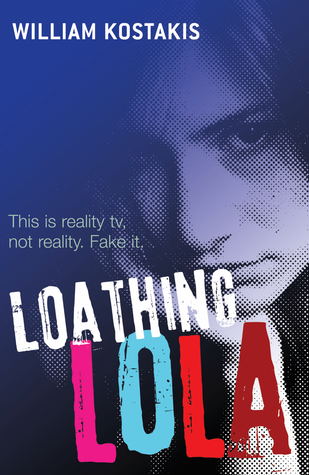 Loathing Lola by Will Kostakis