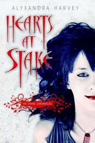 Hearts At Stake (The Drake Chronicles #1)