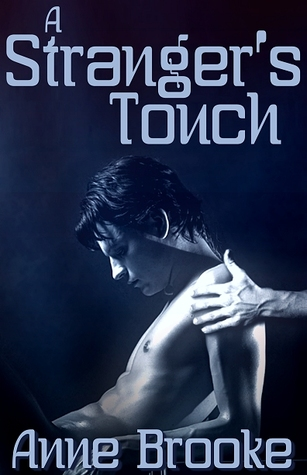 A Stranger's Touch by Anne Brooke