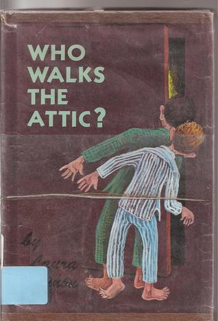 Who Walks the Attic