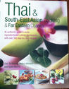 Thai & South-East Asian Cooking & Far Eastern Classics
