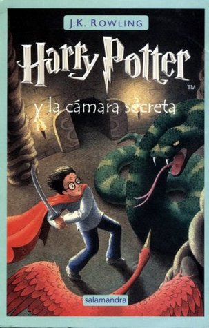 Harry Potter y la Cámara Secreta by J.K. Rowling