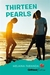 Thirteen Pearls (Girlfriend Fiction, #18)