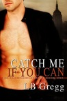 Catch Me If You Can (Romano and Albright, #1)