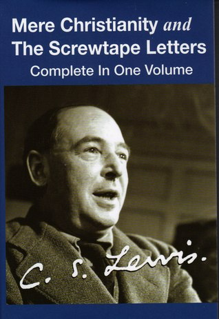 Mere Christianity and The Screwtape Letters by C.S. Lewis