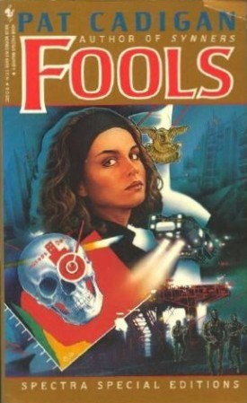 Fools by Pat Cadigan