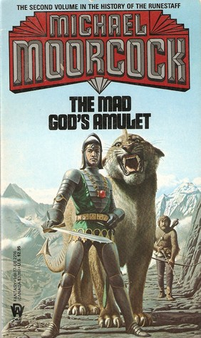The Mad God's Amulet by Michael Moorcock