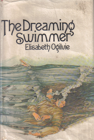 The Dreaming Swimmer by Elisabeth Ogilvie