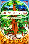 The King of the Trees (King of the Trees, #1)